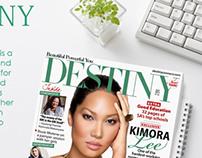 Destiny Magazine Presentation