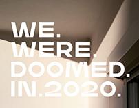 WE. WERE. DOOMED. IN. 2020 | Quarantine Photo Diary