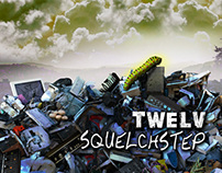 SquelchStep - Twelv (Album Artwork)