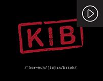 Cortometraje - K.I.B. (Karma is a Bitch)