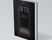 Into The Dark. Alison Gaylin. Book cover design.