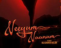 Neeyum Naanum Poster