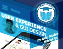 UX & GUI For (Alex Modern School) App.