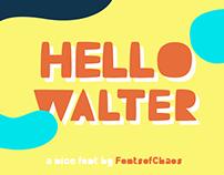 Hello Walter - Font
