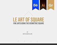 LE ART OF SQUARE