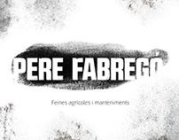 PERE FABREGÓ PELÀEZ · FEINES AGRÍCOLES I MANTENIMENTS