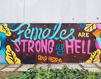 'Females are Strong as Hell' Typography Paint Practise