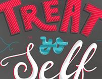 Treat Yo Self lettering poster