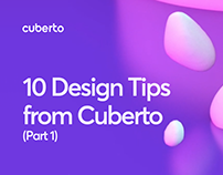 10 Design Tips from Cuberto (Part 1)