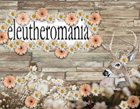 Eleutheromania (Illustration midterm project)