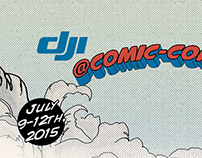 DJI Comic-con 2015 and ad banners