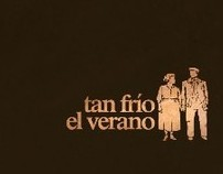 """Trailer de """"Tan Frío el Verano"""""""
