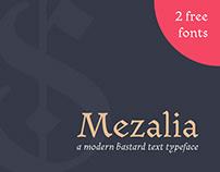 Mezalia: modern bastard typeface family (2 free fonts)