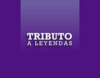 TRIBUTO A LEYENDAS