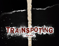 "Graphic design for book ""Trainspoting"" by Irvine Welsh"