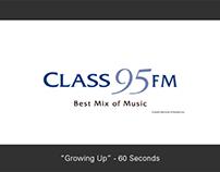 "Radio: Class 95FM - ""Growing Up"" (60-Sec)"