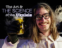 The Art & Science of the Ukulele