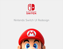 Nintendo Switch UI/UX Redesign