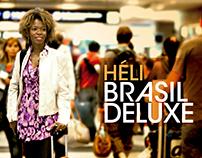 Héli Brasil Deluxe