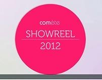 Vidéo : Showreel vidéo 2012 - Comète