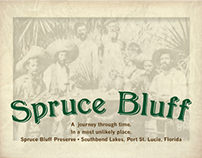 Photographic History Guide to Spruce Bluff Preserve