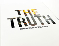 THE TRUTH - Exposing the BP Oil Spill of 2010