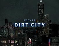 Escape Dirt City