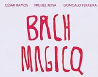 Bach Magicq