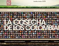 LA COSECHA DE LOS COLOMBIANOS