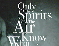 Only the Spirits