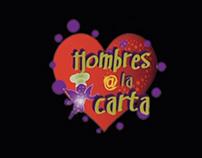 HOMBRES A LA CARTA - Largometraje - Edición
