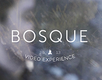 Bosque / Video