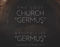 "The Lost Church ""Germuş"""