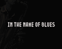 In The Name of Blues