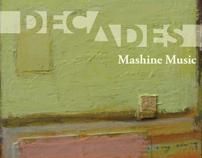 Mashine Decades