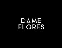 Dame Flores