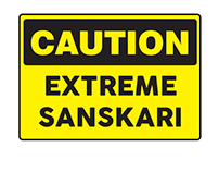 Caution - Extreme Sanskari T-shirts