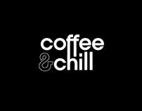 COFFEE & CHILL