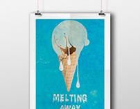 """""""MELTING AWAY"""" Awareness Poster"""