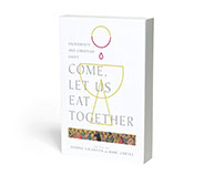 Come, Let Us Eat Together Book Cover
