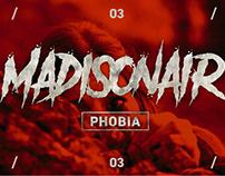 """Phobia"" - Madisonair_ videoclip 2018"