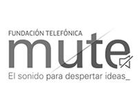 Fundanción Telefónica - Proyecto Mute
