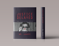 Justice Delayed Book Cover