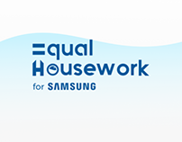 Samsung. Equal Housework Campaign