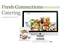 Fresh Connections Catering: A Design Case Study