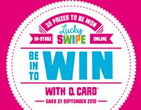 Lucky Swipe for Q Card