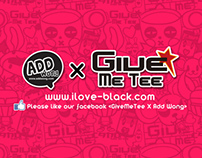 《GiveMeTee X AddWong Animation》