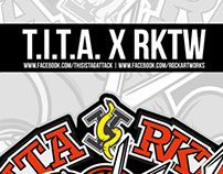 ///COLLABORATION - T.I.T.A X RKTW ///
