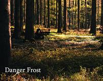 Danger Frost