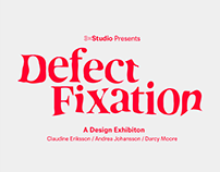"""Defect Fixation"" Exhibition Branding"